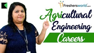Agricultural engineering : Careers and opportunities