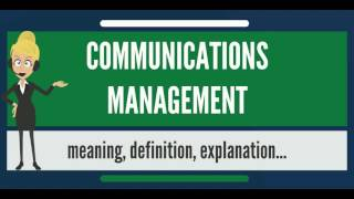 What is communication management?
