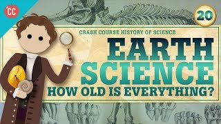 Earth Science: Crash Course History of Science