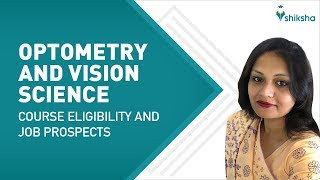 How to make a career in Optometry and Vision Science?