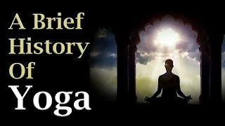A Brief History of Yoga - Art Of Living
